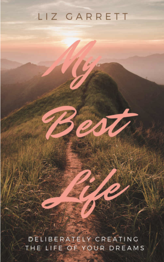 My Best Life by Liz Garrett